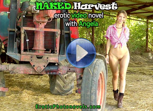 Naked Harvest - Erotic Video Novel with Angela