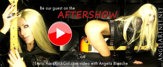 Aftershow by HardRockGirl with Angela Blanche
